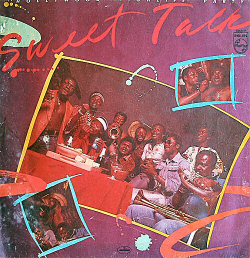 Sweet Talks, Hollywood Highlife Party  (1978)