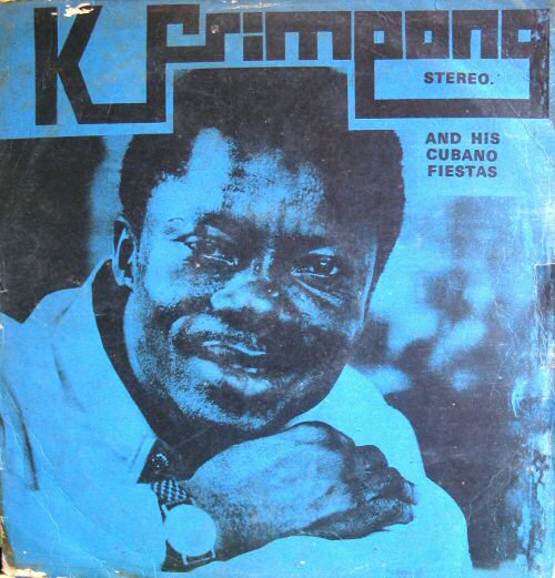 K. Frimpong and his Cubano Fiestas, [Self-titled] (1977)
