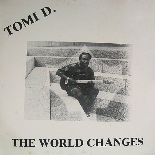 Tomi D., The World Changes (ca 1975)